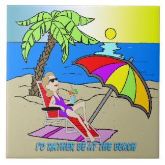 I'd Rather Be at the Beach - Woman Tile/Trivet til Tile