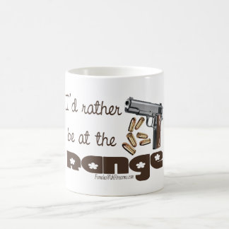 I'd rather be at the range 2nd amendment mug