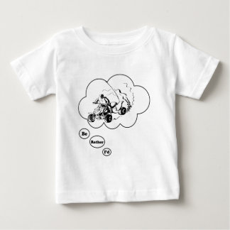 I'd rather be ATV Riding Baby T-Shirt