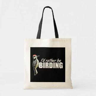 I'd Rather Be Birding Tote Bag