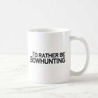 I'D Rather Be Bowhunting Coffee Mugs