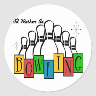 I'd Rather Be Bowling Round Sticker