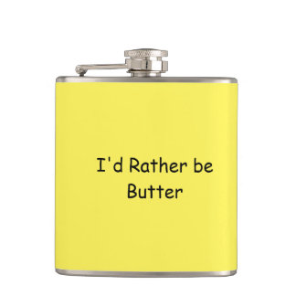 I'd Rather be butter Flask