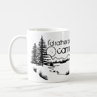 I'd Rather Be Camping Coffee Mug
