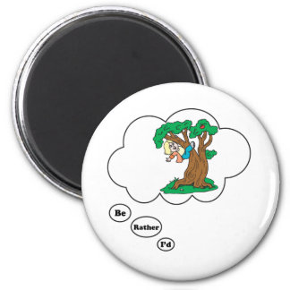 I'd rather be Climbing Trees 2 Magnet