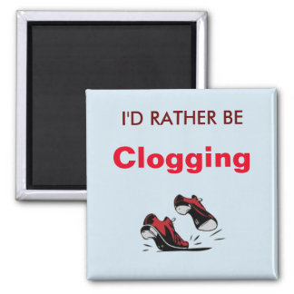 I'd Rather Be Clogging Magnet