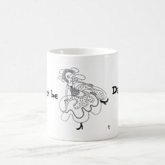 I'd rather be Dancing! Coffee Mug