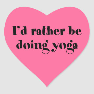 I'd Rather Be Doing Yoga Heart Sticker