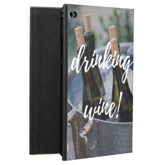"""I'd rather be drinking wine!"" Powis iPad Air 2 Case"