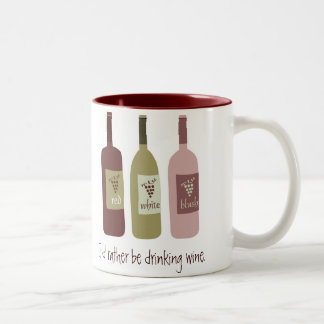 I'd rather be drinking wine Two-Tone coffee mug