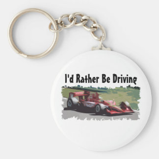 I'd Rather Be Driving Race Car Keychain