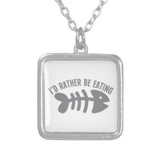 I'd rather be EATING fish Square Pendant Necklace