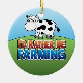 I'd Rather Be Farming - COW Ceramic Ornament