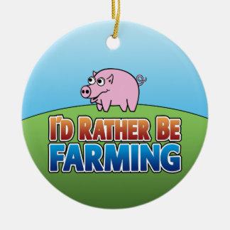 I'd Rather Be Farming - PIG Ceramic Ornament