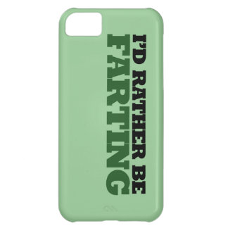 I'd rather be Farting Cover For iPhone 5C