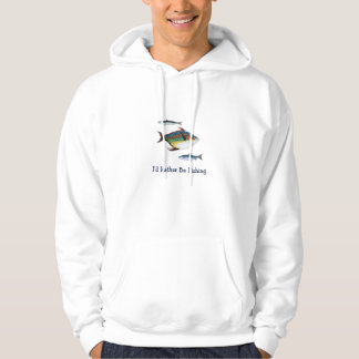 I'd Rather be Fishing, Three Fish, Funny Saying Hoodie