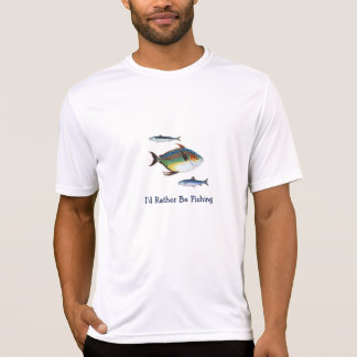 I'd Rather be Fishing, Three Fish, Funny Saying T-Shirt