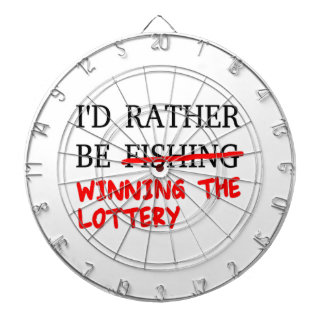 I'd Rather Be Fishing... Winning The Lottery Dart Boards