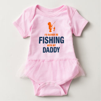 I'd Rather Be Fishing With My Daddy Baby Bodysuit
