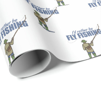 I'd Rather Be Fly Fishing Wrapping Paper