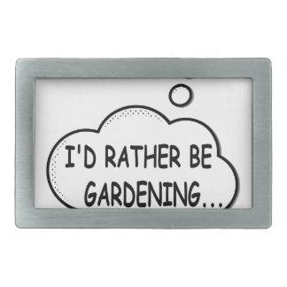 I'd Rather Be Gardening Belt Buckles