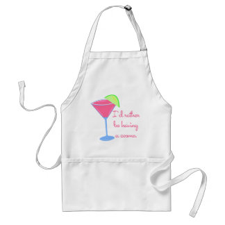 I'd rather be having a cosmo standard apron