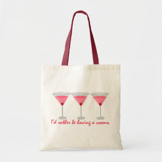 I'd rather be having a cosmo tote bag