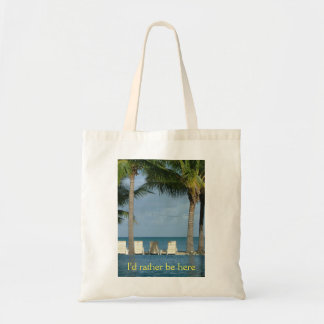 I'd rather be here tote bag