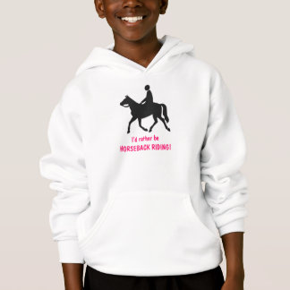 I'd rather be Horseback Riding! Kid's Hoodie
