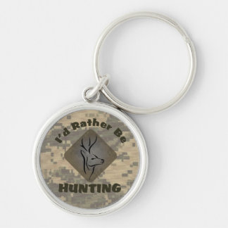 I'd Rather Be Hunting Deer Hunter Silver-Colored Round Keychain