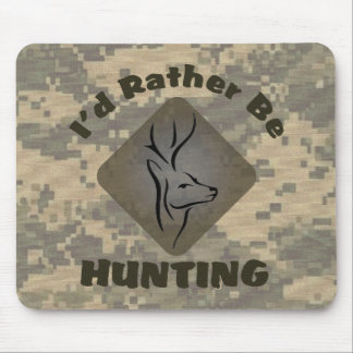 I'd Rather Be Hunting Mouse Pads
