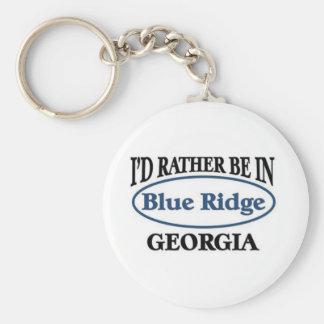 I'd rather be in Blue Ridge Georgia Keychain