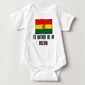 I'd Rather Be In Bolivia Baby Bodysuit