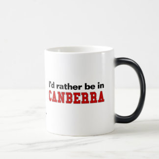 I'd Rather Be In Canberra Morphing Mug