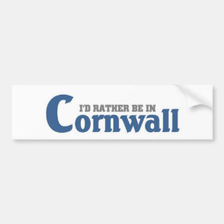 I'd rather be in Cornwall Bumper Sticker