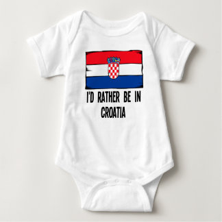 I'd Rather Be In Croatia Baby Bodysuit