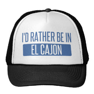 I'd rather be in El Cajon Trucker Hat