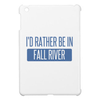 I'd rather be in Fall River iPad Mini Case