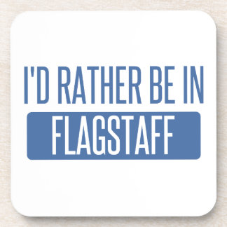 I'd rather be in Flagstaff Coasters