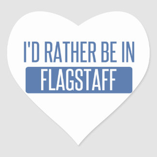 I'd rather be in Flagstaff Heart Sticker