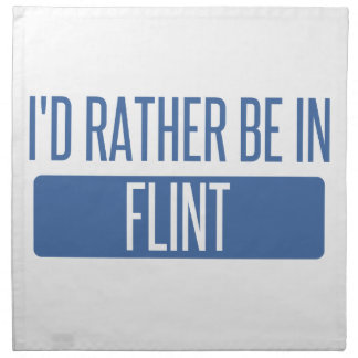I'd rather be in Flint Napkin