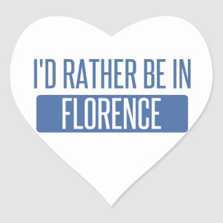 I'd rather be in Florence Heart Sticker