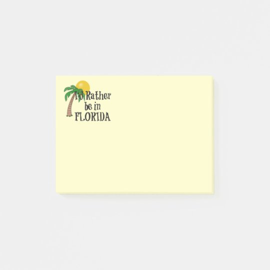 I'd Rather be in Florida Post-it Notes