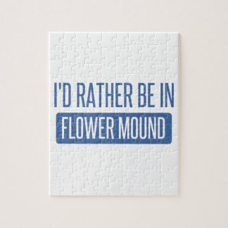 I'd rather be in Flower Mound Puzzle