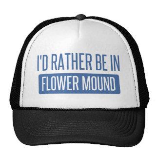 I'd rather be in Flower Mound Trucker Hat