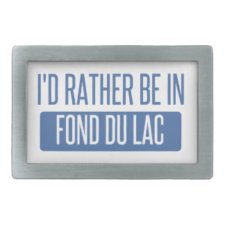 I'd rather be in Fond du Lac Belt Buckle