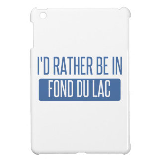 I'd rather be in Fond du Lac iPad Mini Cases