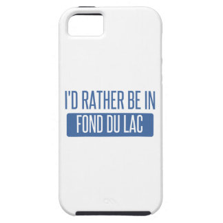 I'd rather be in Fond du Lac iPhone 5 Case