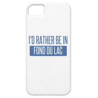 I'd rather be in Fond du Lac iPhone 5 Cover