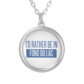 I'd rather be in Fond du Lac Silver Plated Necklace